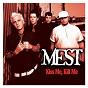 Album Kiss me, kill me de Mest