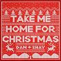 Album Take Me Home For Christmas de Dan + Shay