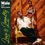 Album Love & loyalty (feat. mannywellz) de Wale