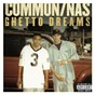 Album Ghetto dreams (feat. nas) de Common