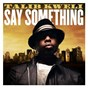 Album Say something de Talib Kweli