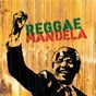 Compilation Reggae Mandela avec Alpha Blondy / Mighty Travellers / Frankie Jones / Half Pint / Johnny Osbourne...