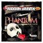 Album Riddim driven: phantom de Riddim Driven