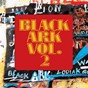 Compilation Black ark vol. 2 avec Junior Byles / Carole Cole / The Silverstones / The Inamans / Lacksley Castell...