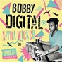 Album X-tra wicked (bobby digital reggae anthology) de Bobby Digital