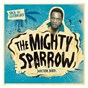 Album Soca anthology: dr. bird - the mighty sparrow de The Mighty Sparrow