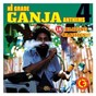 Compilation Hi grade ganja anthems 4 avec Collie Buddz / Snoop Lion / Keida / Mighty Mystic / Linval Thompson...