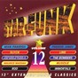 Compilation Star-funk, vol. 12 avec Freddie James / Man Parrish / Slyck / Trigger Finger & the Space Cadets / Maurice Massiah...