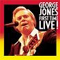 Album First time live de George Jones