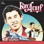 Album Columbia Historic Edition de Roy Acuff