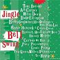Compilation Jingle bell swing avec Tony Bennett / Duke Ellington / Teo Macero & His Orchestra / Tex Beneke / Peggy Lee...
