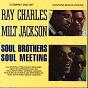 Album Soul brothers/soul meeting de Milt Jackson / Milt Jackson & Ray Charles / Ray Charles