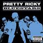 Album Bluestars de Pretty Ricky