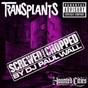 Album Haunted cities (screwed and chopped by DJ paul wall) (explicit content) (u.S.version) de Transplants