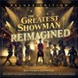 Compilation The greatest showman: reimagined avec Keala Settle / Panic! At the Disco / Pink / Willow Sage Hart / Years & Years...