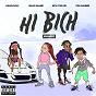 Album Hi bich (remix) (feat. ybn nahmir, rich the kid and asian doll) de Bhad Bhabie