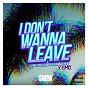Album I don't wanna leave (feat. tdot illdude & charlie heat) de Snow Tha Product