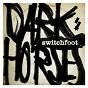 Album Dark horses de Switchfoot