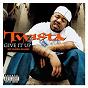 Album Give it up (feat. pharrell williams) de Twista