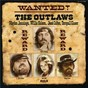 Album Wanted! the outlaws (expanded edition) de Waylon Jennings, Willie Nelson, Jessi Colter / Willie Nelson / Jessi Colter