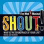 Compilation Shout!: the mod musical soundtrack avec Marie France Arcilla & Ensemble / Shout! Cast Ensemble / Julie Dingman Evans & Ensemble / Denise Summerford & Ensemble / Julie Dingman Evans, Ensemble, Denise Summerford...