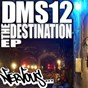 Album The destination ep de DMS12