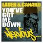 Album You've got me down de Lauer & Canard