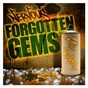 Compilation Nervous forgotten gems avec Destroyer / Winx / Kim English / Aaron Ross / Natashe Watts...