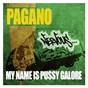 Album My name is pussy galore de Pagano