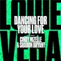 Album Dancing for your love (feat. cindy mizelle & sharon bryant) de Louie Vega