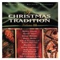 Compilation A christmas tradition volume iii avec Randy Travis / Brenda Lee / Kenny Rogers / Texas Tornados / The A Strings...
