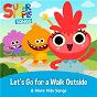 Album Let's Go for a Walk Outside & More Kids Songs de Super Simple Songs