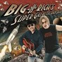 Album Big & rich's super galactic fan pak de Big & Rich