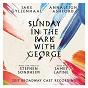 Album Sunday in the Park with George (2017 Broadway Cast Recording) de Stephen Sondheim