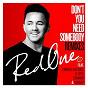 Album Don't you need somebody (feat. enrique iglesias, r. city, serayah & shaggy) de Redone
