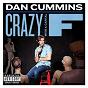 Album Crazy with a capital F de Dan Cummins