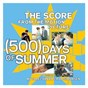 Compilation The score from the motion picture (500) days of summer avec Mychael Danna / Rob Simonsen