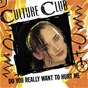 Album Do you really want to hurt me de Culture Club