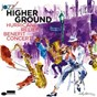 Compilation Higher ground avec Peter Cincotti / Shirley Caesar / Terence Blanchard / Art Neville / Aaron Neville...