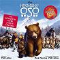 Compilation Brother Bear Original Soundtrack (Spanish Version) avec Roser / Phil Collins / Bulgarian Women's Choir / Emilio Cuervo / Miguel Galindo...
