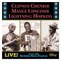 Compilation Live! at the 1966 berkeley blues festival avec Mance Lipscomb / Clifton Chenier / Sam Lightnin' Hopkins