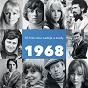 Compilation 1968 (50 hitu roku nadeje a zrady) avec Synkopy 61 / Karel Gott / Marta Kubi?ová / Karel Cernoch / Helena Vondrácková...