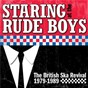 Compilation Staring At The Rude Boys: The British Ska Revival 1979-1989 avec Case / Dread Judge / The Tigers / The Parrots / Rockers Express...