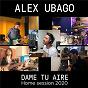 Album Dame tu aire de Alex Ubago