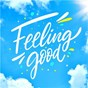 Compilation Feeling good avec The B-52's / Coldplay / Panic! At the Disco / Lizzo / Dua Lipa...