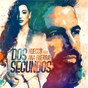 Album Dos Segundos (feat. Ana Guerra) de Huecco