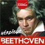 Compilation Héroïque Beethoven avec Gottlob Frick / Ludwig van Beethoven / Nikolaus Harnoncourt / Stephen Kovacevich / András Schiff...