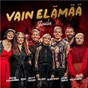 Compilation Vain elämää - joulu avec Petri Munck / Antti Riihimaki / Elastinen / Hugh Martin / Ralph Blane...