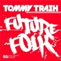 Album Future folk de Tommy Trash