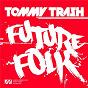 Album Future Folk de Tommy Trash